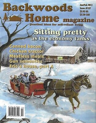Backwoods Home Magazine Canned Bacon Chicken Tractor Meatless Meals 2011