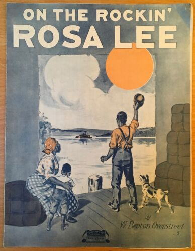 1917 AFRICAN-AMERICAN COMPOSER SHEET MUSIC On The Rockin Rosa Lee W B OVERSTREET