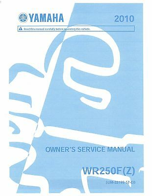 Yamaha owners service workshop manual 2010 WR250F (Z)