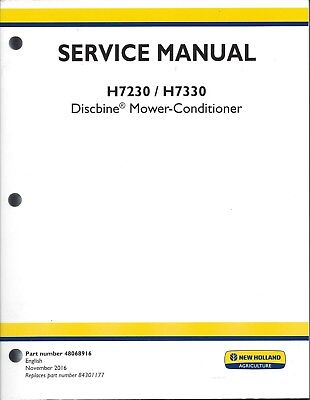 New Holland H7230 H7330 Discbine Mower Conditioner Service Manual 48068916