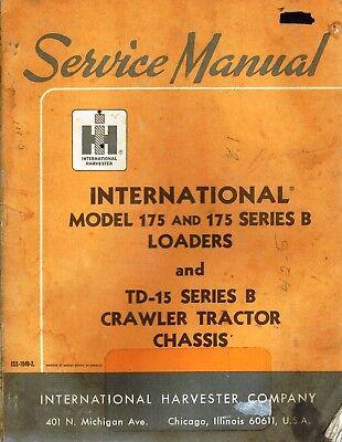 International Vintage 175 175 Series B Loader Td-15b Crawler Service Manual 1968