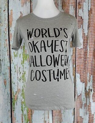 Ladies Tee Top Pullover Distressed Ripped XS SS World Okayest Halloween Costume (Doe Costume Halloween)