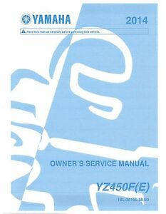 Yamaha owners service manual 2014 YZ450F, YZ450FE