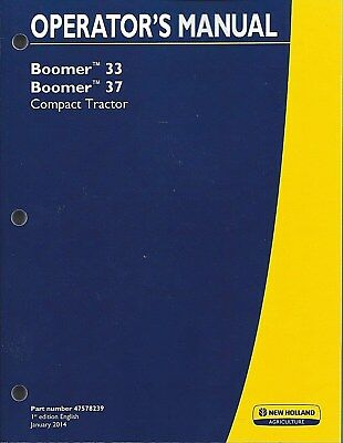 New Holland Boomer 33 37 Compact Tractor Operator Manual 47578239