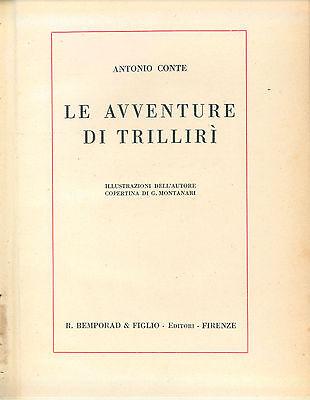 CONTE ANTONIO LE AVVENTURE DI TRILLIRI' BEMPORAD 1930 AUTOGRAFO ILL. CONTE
