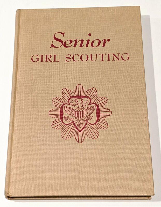 1952 Girl Scout Handbook - Senior Girl Scouting - Hardcover