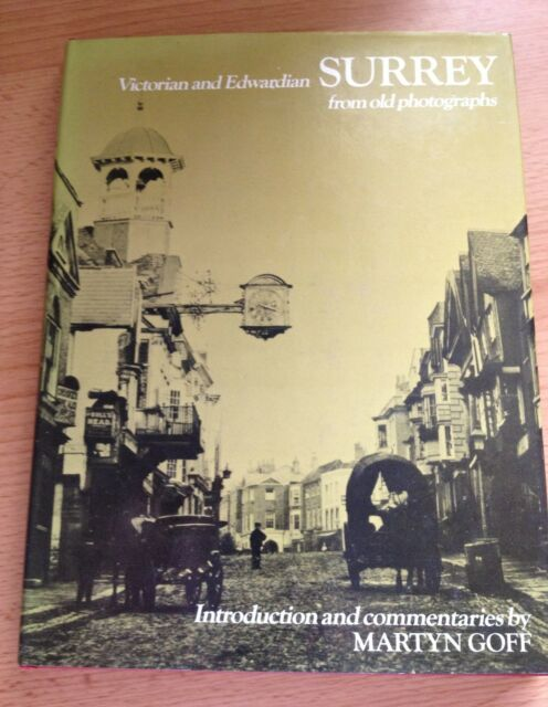 Local History Book - Victorian & Edwardian Surrey From Old Photographs