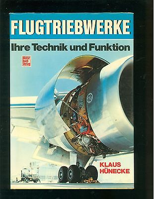 Flugtriebwerke Ihre Technik und Funktion