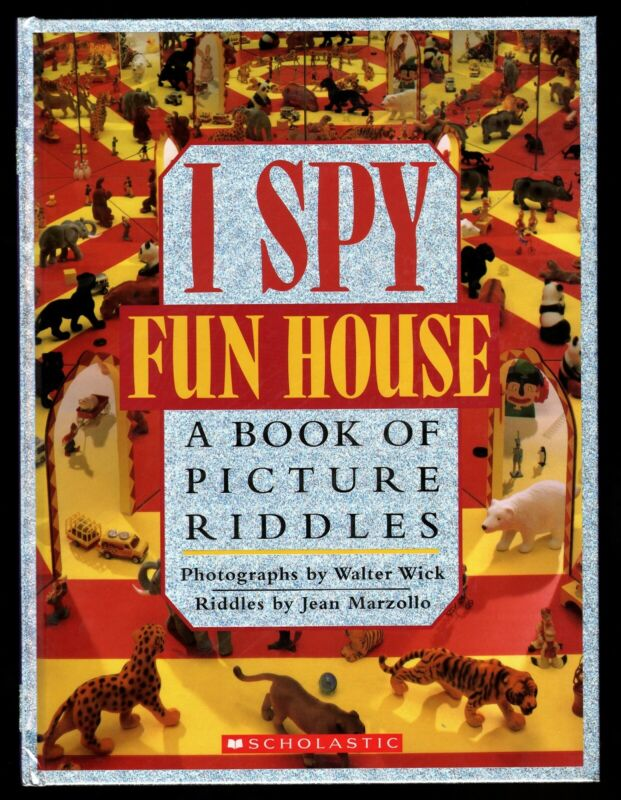 I Spy: Fun House - A Book of Picture Riddles : NEW - HC - Marzollo & Wick - MINT