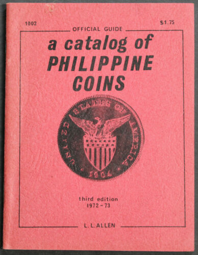 Vintage A Catalog Of Philippine Coins 1973 Illustrated Scarce Small Reference
