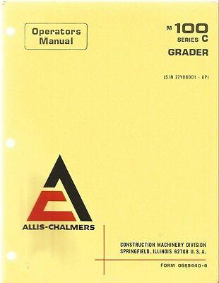 Allis-chalmers M-100 Series C Grader Operators Manual