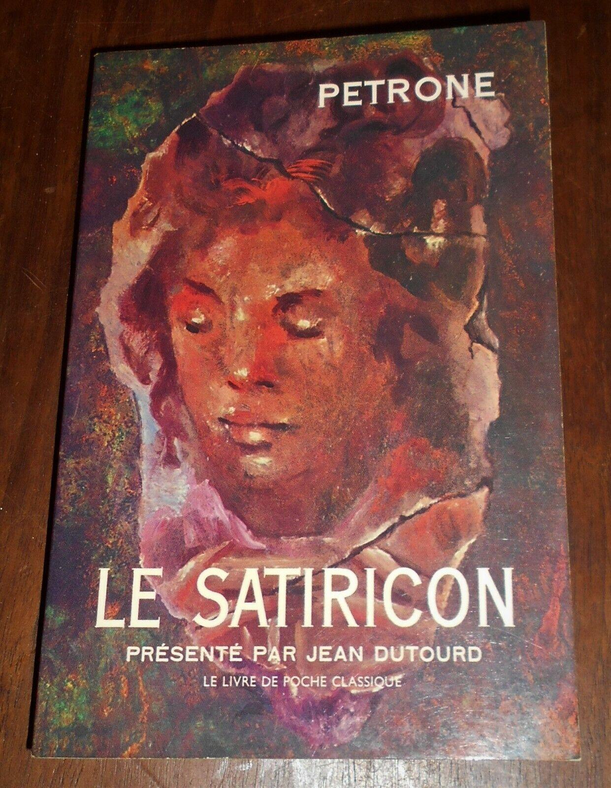 Pétrone «satyricon» (livre de poche classique n° 589, 1969)