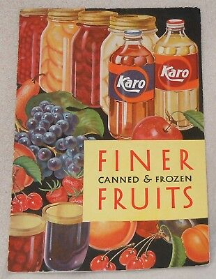 Finer Canned & Frozen Fruits Karo Syrup Jelly Pickle Recipe Cook Book Booklet - Fruit Syrup Recipe