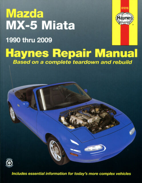 HAYNES WORKSHOP REPAIR OWNERS MANUAL MAZDA MX-5 MIATA (90 - 09)