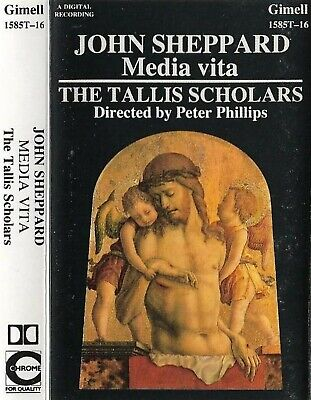 John Sheppard  Media Vita Tallis Scholars  Peter Phillips  CASSETTE ALBUM CHORAL