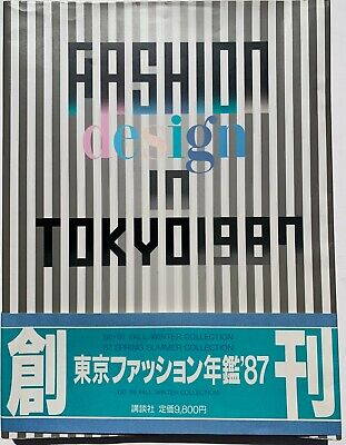 1987 Fashion Design in Tokyo 80s vintage Japan fashion CdG Yohji Kansai Yamamoto