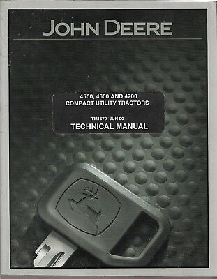 John Deere Jd Technical Manual Tm-1679 4500 4600 4700 Compact Tractor Original