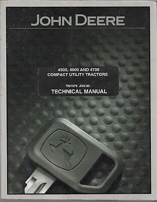 John Deere Jd Technical Manual Tm-1679 4500 4600 4700 Compact Tractor Original