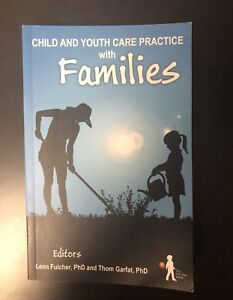 Child and Youth Care Practices with Families