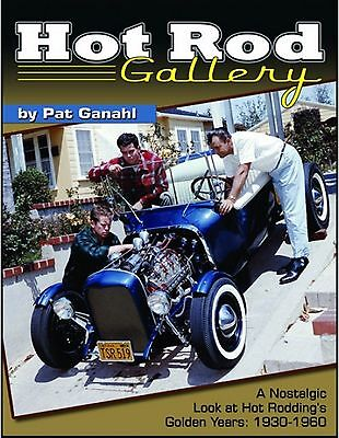 Hot Rod Gallery Nostalgic Look At Hot Rodding's Golden Years 1930-60  Book CT567