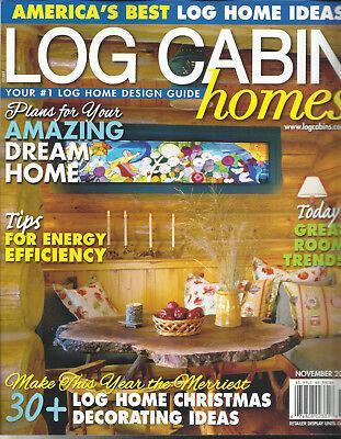 LOG CABIN HOMES MAGAZINE, AMERICA'S BEST LOG HOME IDEAS    NOVEMBER (Best Log Cabin Homes)