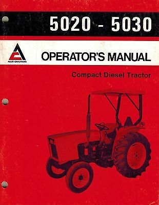 Allis Chalmers 5020 5030 Compact Diesel Tractor Operators Manual New