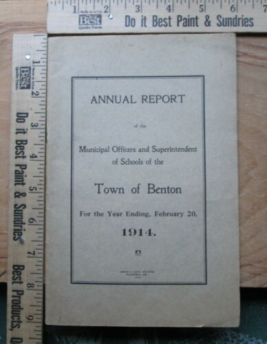 annual report of the town of benton maine 1914