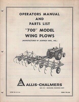Allis-chalmers Wing Plows Model 700 Operators Parts Manual Tpl-538 072