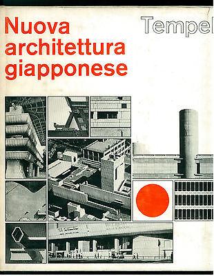 TEMPEL EGON NUOVA ARCHITETTURA GIAPPONESE ED. DI COMUNITA' 1969 I° EDIZ. ASIA