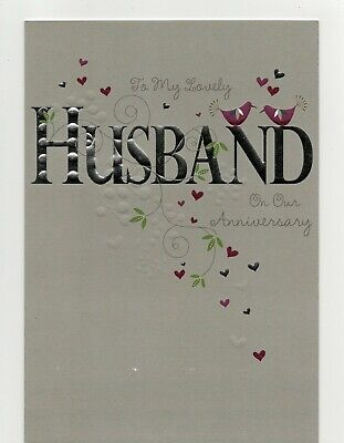 'HUSBAND  ON OUR ANNIVERSARY' GREETING CARD - HIGH FOILED - LAGER - FREE P&P