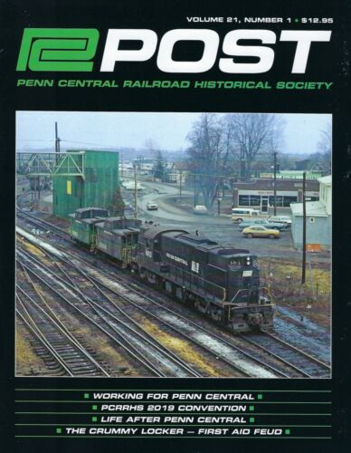 PC Post: Spring 2020, PENN CENTRAL Railroad Historical Society, BRAND NEW Issue