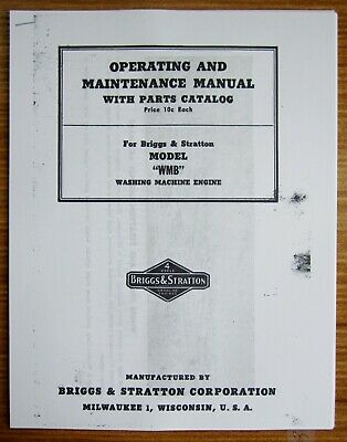 Briggs Stratton Model Wmb Operating And Maintenance Manual With Parts Catalog