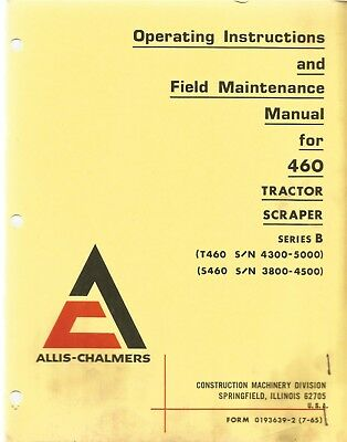Allis-chalmers 460 Tractor Scraper Series B Operators Manual
