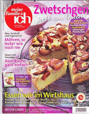 Meine Familie und ich - Zwetschgen jetzt am besten - Heft 10/2014 Rarität !!! - Am Besten 10