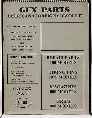 Vintage Gun Parts American*Foreign*Obsolete Catalog No. 8 Bob's Gun Shop