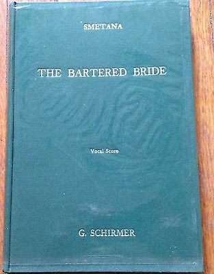 the bartered bride a comic opera in three acts vocal score