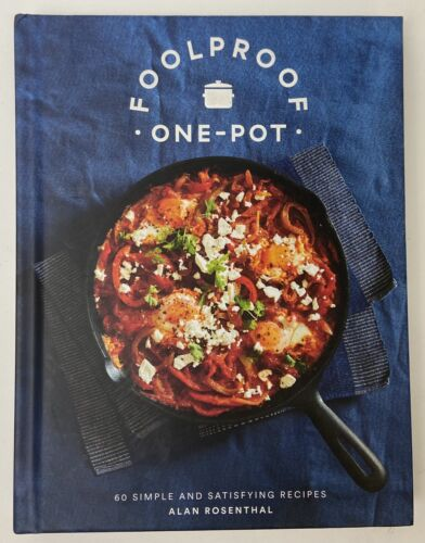 Foolproof One-Pot: 60 Simple and Satisfying Recipes (Hardback)