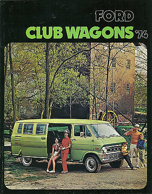 1974 Ford Club Wagons Van Brochure: E-100,200,300,chateau,custom,wagon, '74