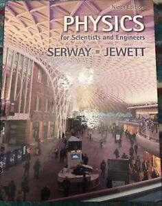 Physics for Scientist and Engineers -Serway Jewett (9th Edition)