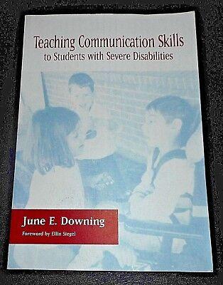 NEW - Teaching Communication Skills to Students with Severe Disabilities  (Teaching Communication Skills To Students With Severe Disabilities)
