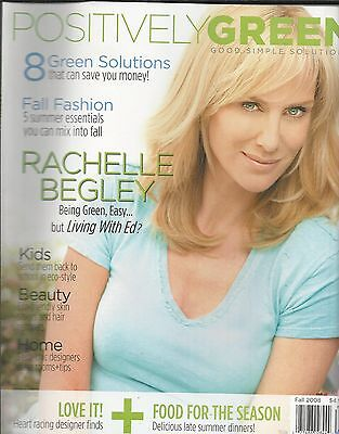 Positively Green Magazine Rachelle Begley Kids Beauty Home Dinners Eco style](Kids Fashion Magazines)
