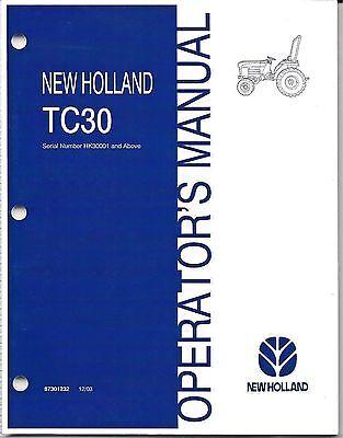 New Holland Tc30 Tractor Operator Manual 87301232