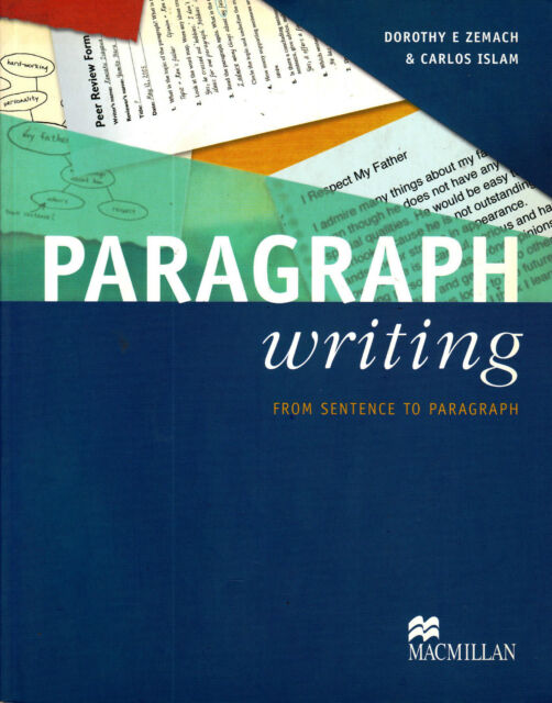Macmillan PARAGRAPH WRITING From Sentence to Paragraph D E Zemach & C Islam @NEW