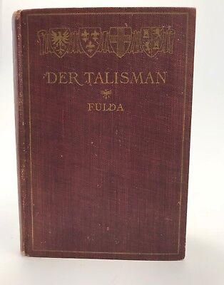 Der Talisman by Ludwig Fulda - 1911
