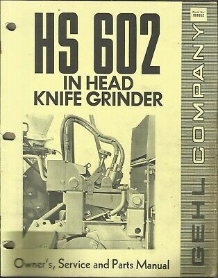 Gehl Company In-head Knife Grinder Hs 602 No. 901852 Tractor Parts Manual