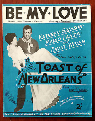 """Be My Love from """"The Toast Of New Orleans"""" with Kathryn Grayson  – Pub. 1950"""
