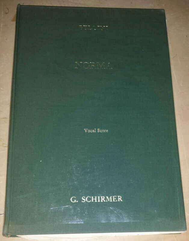 Norma Vocal Score- Bellini published by Schirmer