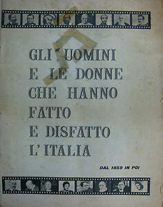 034-GLI-UOMINI-E-LE-DONNE-CHE-HANNO-FATTO-E-DISFATTO-L-039-ITALIA-034-N-18-DISPENSE