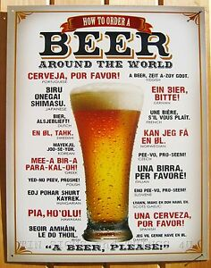 How-To-Order-A-Beer-Around-The-World-TIN-SIGN-funny-metal-poster-decor-bar-1808