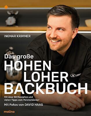 Das große Hohenloher Backbuch: Mit über 50 Rezepten und vielen Meistertipps Ingm